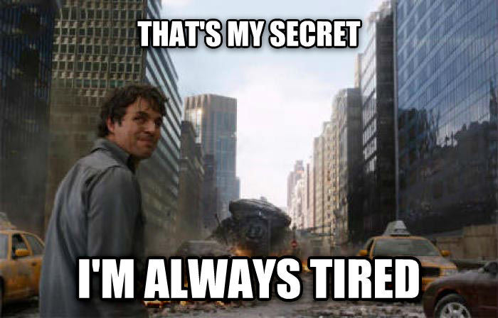 Always Tired that s my secret i m always tired , made with livememe meme creator
