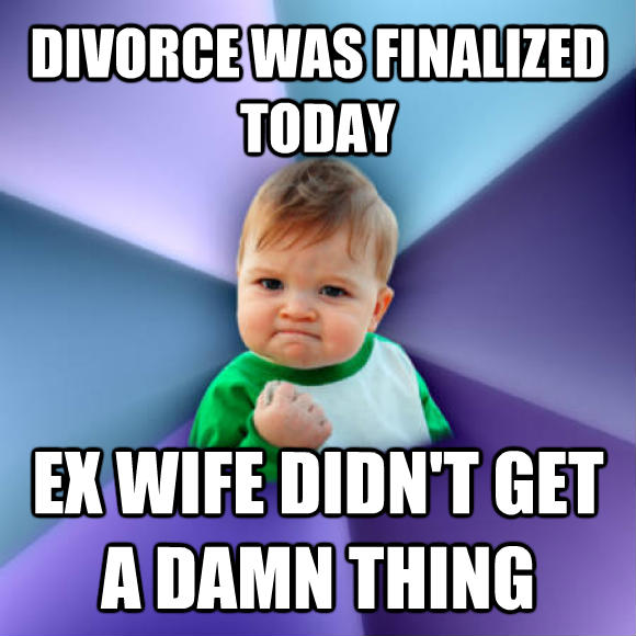 Success Kid divorce was finalized today ex wife didn t get a darn thing  , made with livememe meme maker