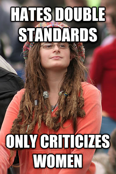 College Liberal hates double standards only criticizes women , made with livememe meme maker