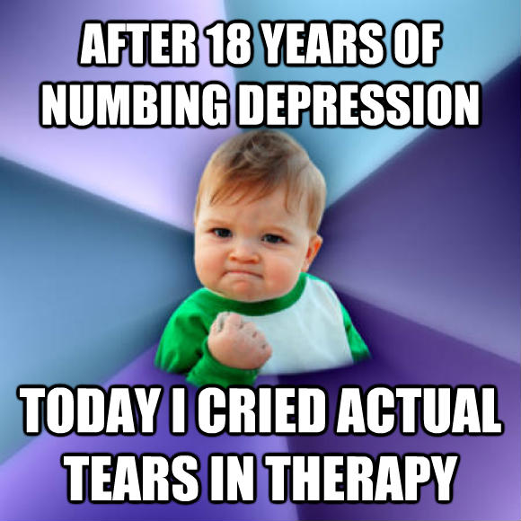 Success Kid after 18 years of numbing depression today i cried actual tears in therapy  , made with livememe meme creator