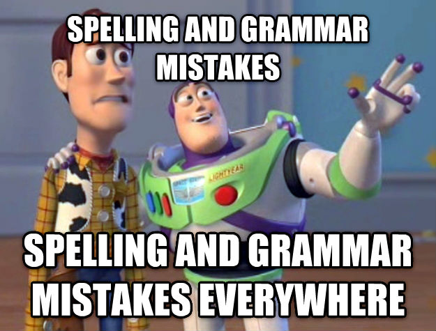 Toy Story Everywhere spelling and grammar mistakes spelling and grammar mistakes everywhere , made with livememe meme creator