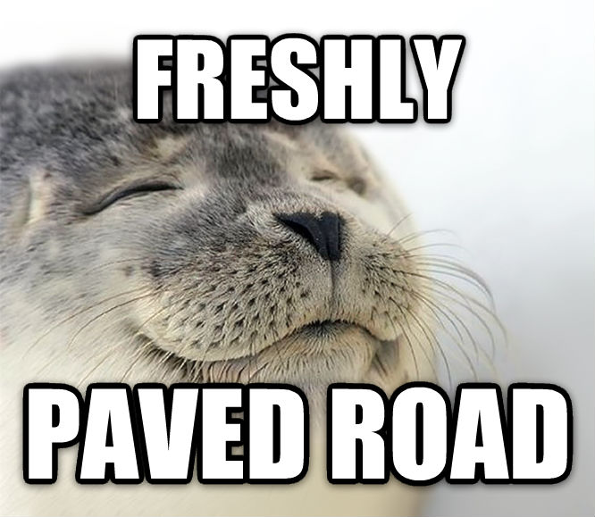 Seal of Approval freshly paved road , made with livememe meme maker