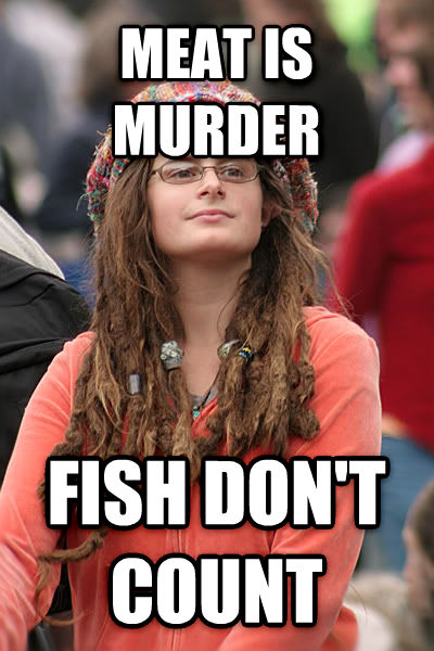 College Liberal meat is murder fish don t count , made with livememe meme maker