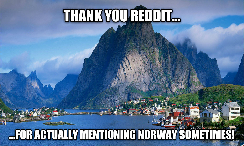 untitled meme thank you reddit... ...for actually mentioning norway sometimes! , made with livememe meme maker