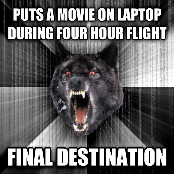 Insanity Wolf puts a movie on laptop during four hour flight final destination  , made with livememe meme generator