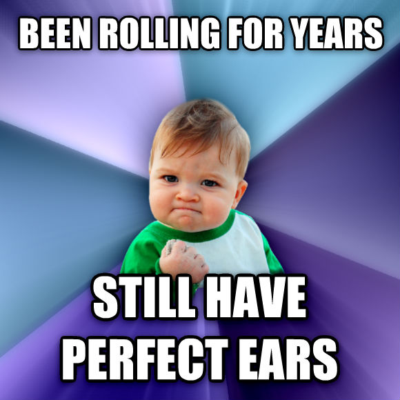 Success Kid been rolling for years still have perfect ears  , made with livememe meme creator