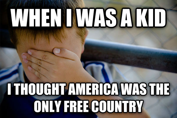 Confession Kid when i was a kid i thought america was the only free country , made with livememe meme creator