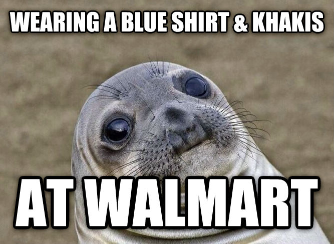 Uncomfortable Situation Seal wearing a blue shirt & khakis at walmart , made with livememe meme maker