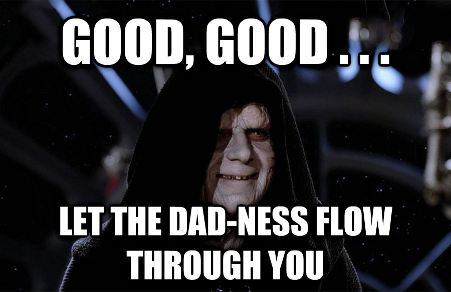 Emperor Palpatine - Good, Good, Let The Hate Flow Through You good, good . . .  let the dad-ness flow through you , made with livememe meme generator