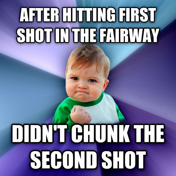Success Kid after hitting first shot in the fairway didn t chunk the second shot  , made with livememe meme creator