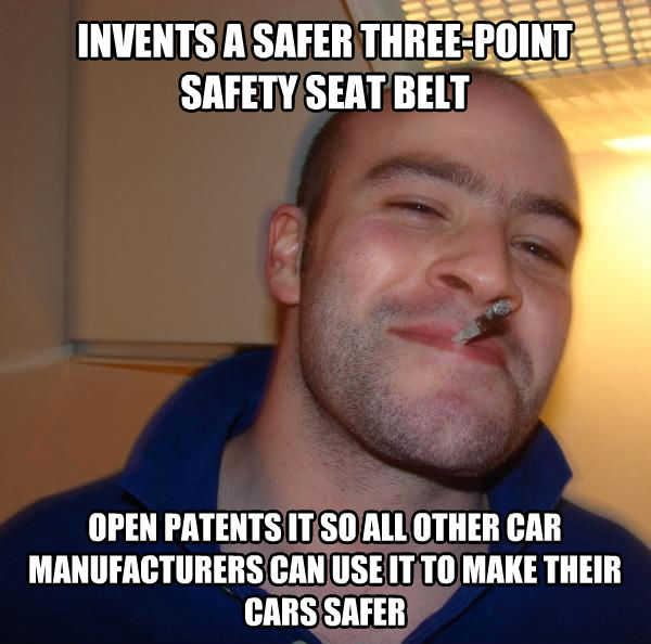 Good Guy Greg invents a safer three-point safety seat belt open patents it so all other car manufacturers can use it to make their cars safer , made with livememe meme generator