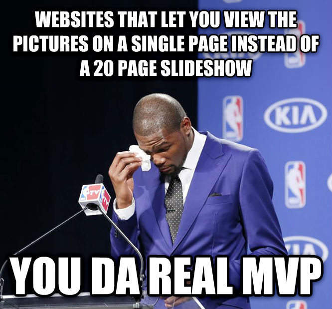 You Da Real MVP. websites that let you view the pictures on a single page instead of a 20 page slideshow you da real mvp , made with livememe meme generator