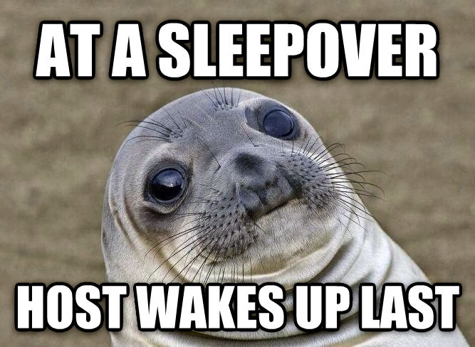 Uncomfortable Situation Seal at a sleepover host wakes up last , made with livememe meme generator
