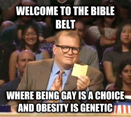 Drew Carey Whose Line Is It Anyway welcome to the bible belt where being sweet is a choice and obesity is genetic , made with livememe meme maker