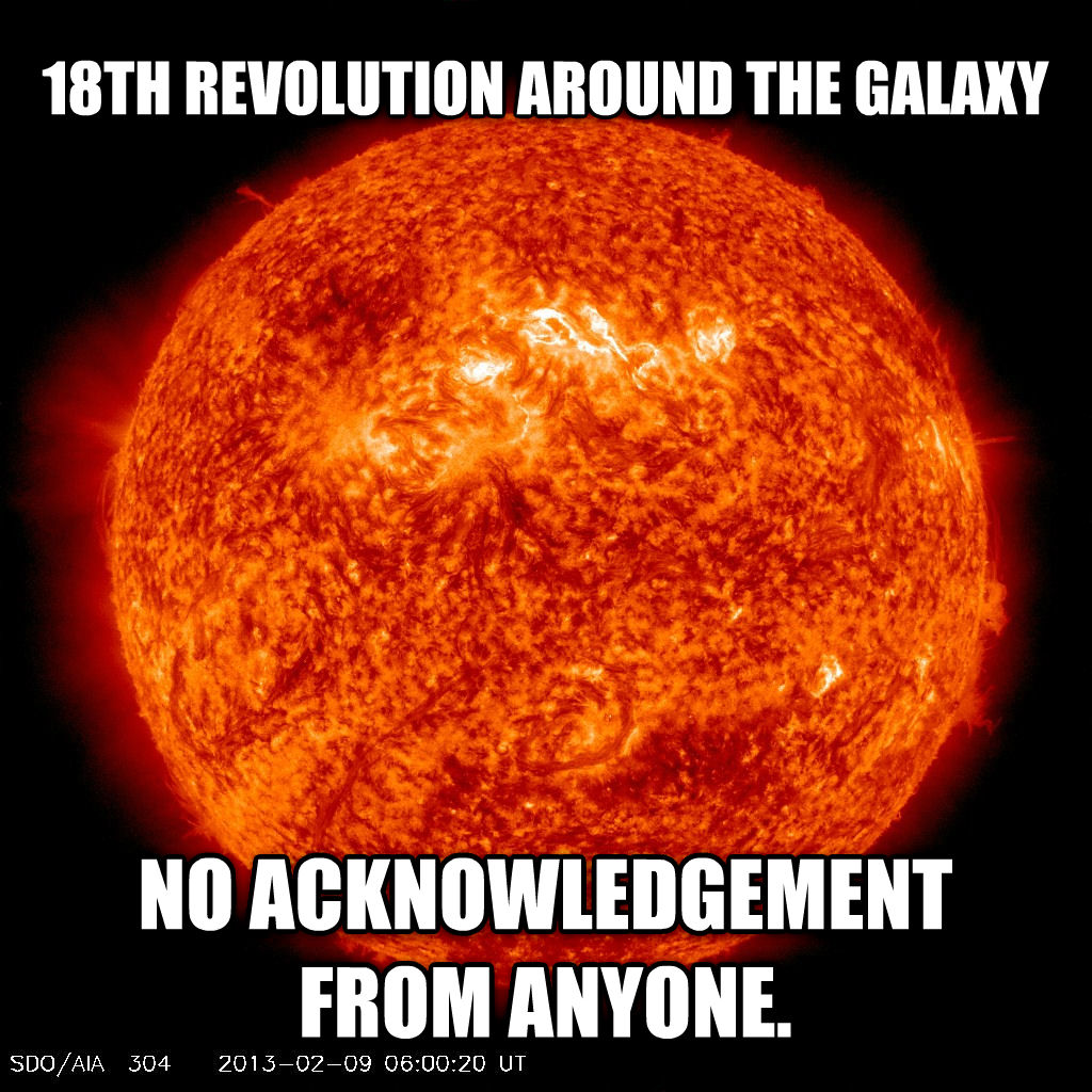 untitled meme 18th revolution around the galaxy no acknowledgement from anyone. , made with livememe meme generator