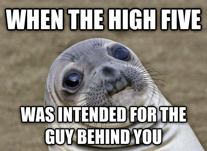 Socially Squeamish Seal when the high five was intended for the guy behind you , made with livememe meme generator