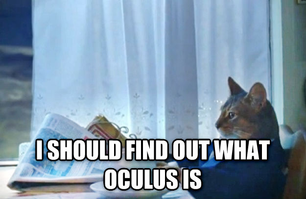 Sophisticated Cat  i should find out what oculus is , made with livememe meme generator