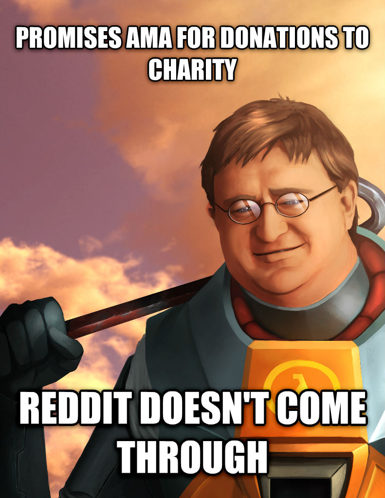 untitled meme promises ama for donations to charity reddit doesn t come through , made with livememe meme maker