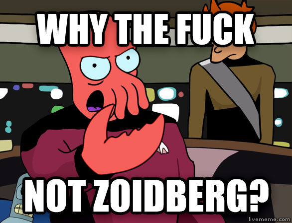 Annoyed Zoidberg why the heck not zoidberg? , made with livememe meme maker
