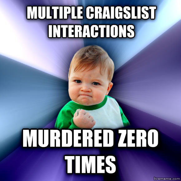 Success Kid multiple craigslist interactions murdered zero times  , made with livememe meme maker