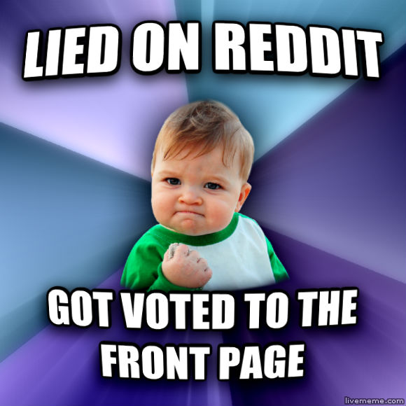 Success Kid lied on reddit got voted to the front page  , made with livememe meme maker