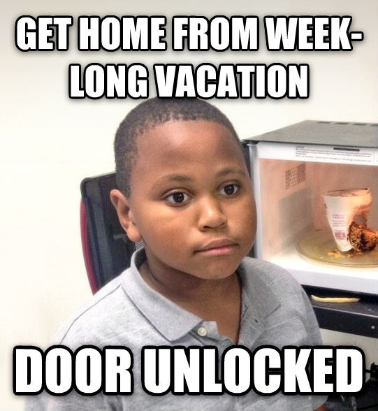 Minor Mistake Marvin get home from week-long vacation door unlocked , made with livememe meme maker