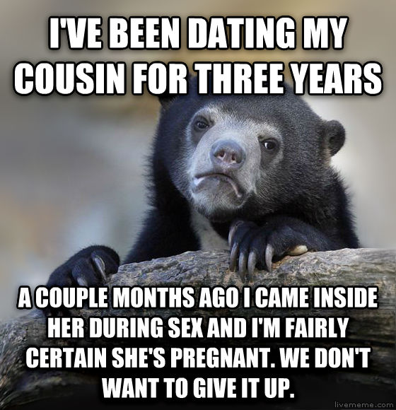 i am dating my first cousin