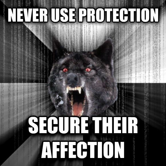 Insanity Wolf never use protection secure their affection  , made with livememe meme creator