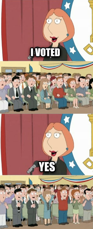Lois Griffin i voted yes , made with livememe meme maker