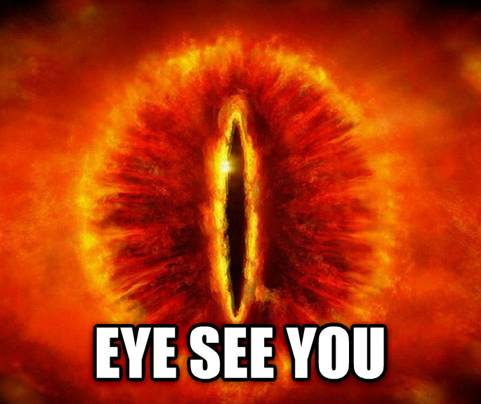 Gallery For > Sauron Eye I See You