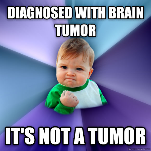 Success Kid diagnosed with brain tumor it s not a tumor  , made with livememe meme maker