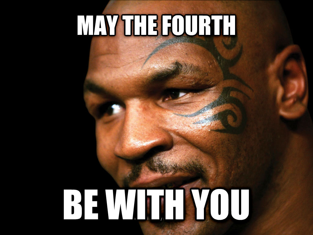 mike tyson lisp may the fourth be with you , made with livememe meme generator
