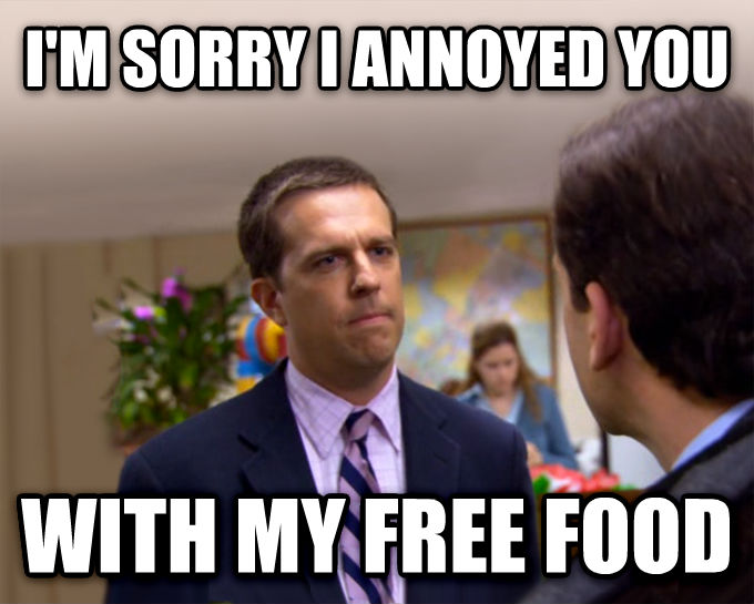 Sorry I Annoyed You With My Friendship i m sorry i annoyed you with my free food , made with livememe meme maker