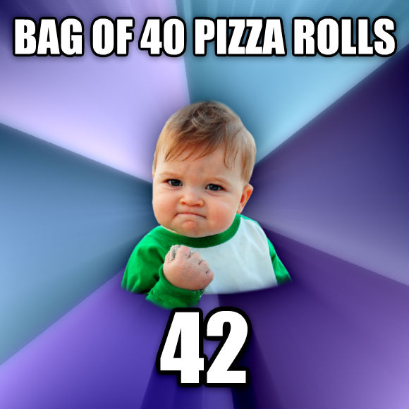 Success Kid bag of 40 pizza rolls 42  , made with livememe meme maker