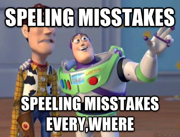 Toy Story Everywhere speling misstakes speeling misstakes every,where , made with livememe meme maker
