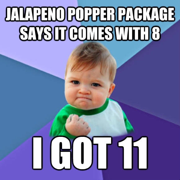 Success Kid jalapeno popper package says it comes with 8 i got 11  , made with livememe meme creator