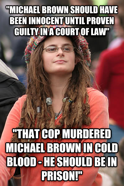 College Liberal  michael brown should have been innocent until proven guilty in a court of law   that cop murdered michael brown in cold blood - he should be in prison!  , made with livememe meme maker