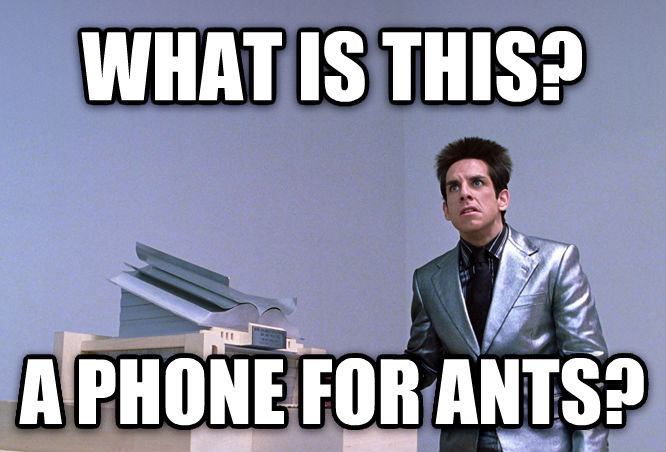 What Is This, A Thing For Ants? what is this? a phone for ants? , made with livememe meme generator