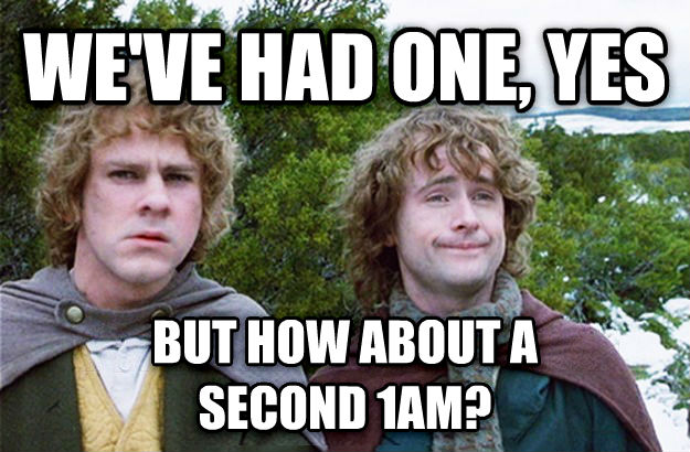 We ve Had One, Yes, But What About Second Breakfast? we ve had one, yes but how about a  second 1am? , made with livememe meme generator