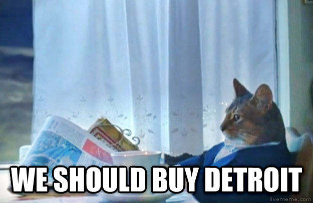 Sophisticated Cat  we should buy detroit , made with livememe meme creator