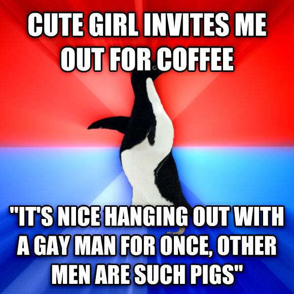Socially Awesome Awkward Penguin cute girl invites me out for coffee  it s nice hanging out with a sweet man for once, other men are such pigs   , made with livememe meme creator