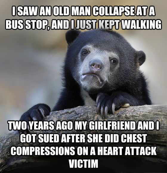 Confession Bear i saw an old man collapse at a bus stop, and i just kept walking two years ago my girlfriend and i got sued after she did chest compressions on a heart attack victim , made with livememe meme generator