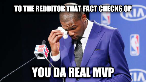 Real MVP to the redditor that fact checks op you da real mvp , made with livememe meme maker
