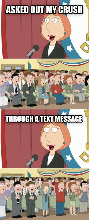 Lois Griffin asked out my crush through a text message , made with livememe meme generator