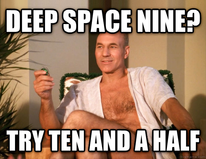 Sensual Picard deep space nine? try ten and a half , made with livememe meme generator
