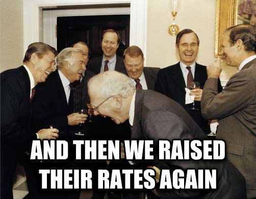 A Then I Told Them  and then we raised their rates again , made with livememe meme maker