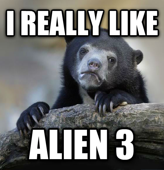 Confession Bear i really like alien 3 , made with livememe meme generator