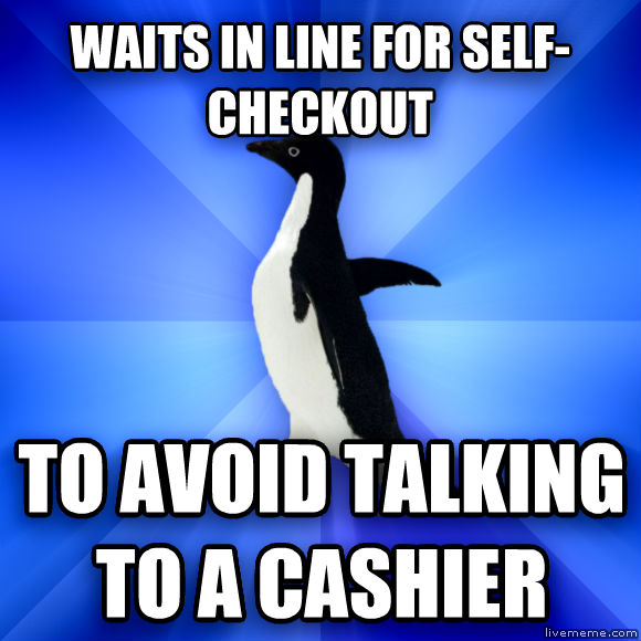 Socially Awkward Penguin waits in line for self-checkout to avoid talking to a cashier  , made with livememe meme maker