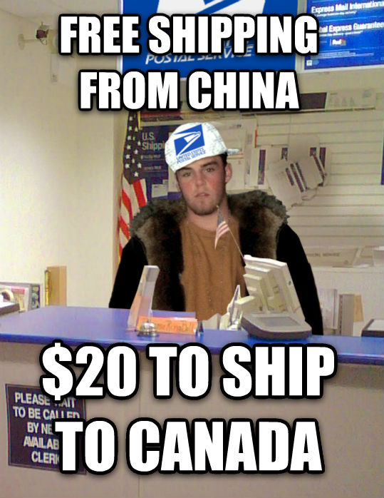 Scumbag USPS free shipping from china $20 to ship to canada  , made with livememe meme generator