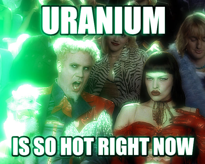 Uranium Is So Hot Right Now   , made with livememe meme maker